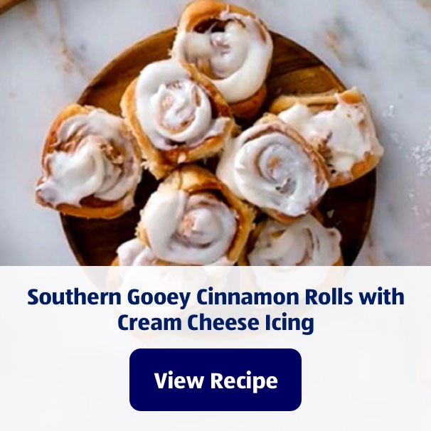 Southern Gooey Cinnamon Rolls with Cream Cheese Icing. View Recipe.