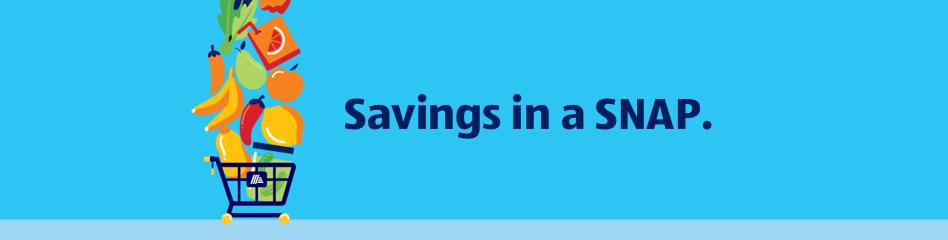 Savings in a SNAP.
