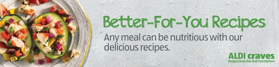 Better-For-You Recipes